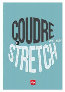 coudre le stretch marie poisson